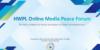 Forum des médias pour la paix: Des journalistes échangent sur leur rôle à l'ère de la COVID-19